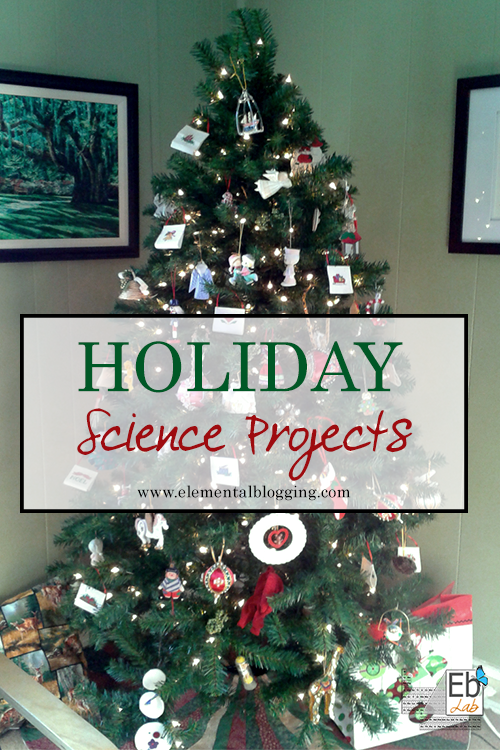 Links to lots of holiday science projects | Elemental Blogging