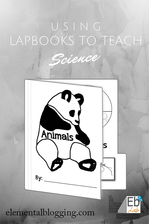Using lapbooks to teach science {Elemental Blogging}
