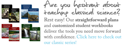 Classical Science for Homeschoolers by Elemental Science