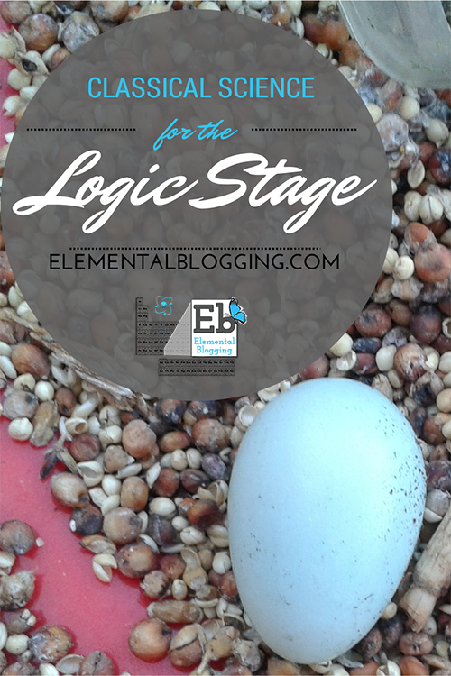 Classical Science for the Logic Stage | Elemental Blogging