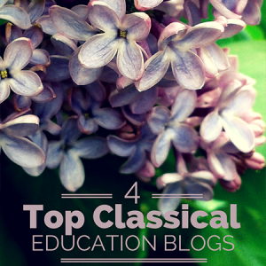 Top 4 Classical Education Blogs