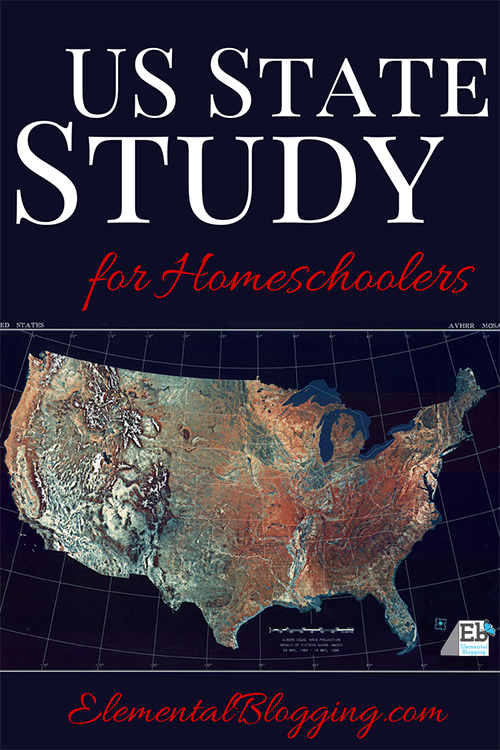 US State Study for Homeschoolers | Elemental Blogging