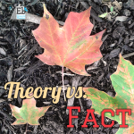 Theory vs. Fact at the Homeschool Science Corner