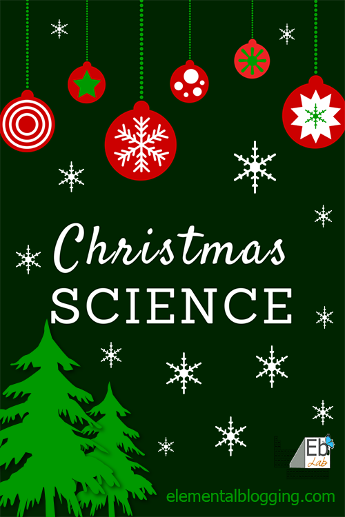 3 Christmas Science Activities you can use this season from Elemental Blogging!