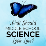 What should middle school science look like?