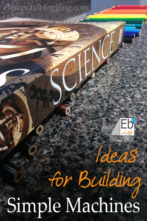 Ideas for building simple machines {FREE Printables Included}