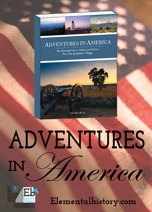 Adventures in America - A story-filled approach to American history for your early elementary students.