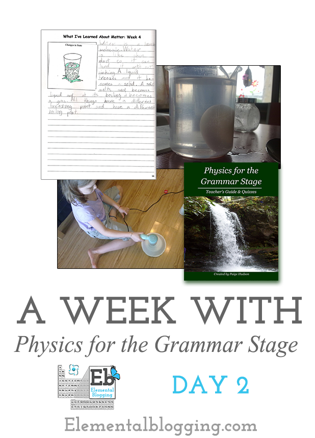A Week With Physics for the Grammar Stage: Day 2