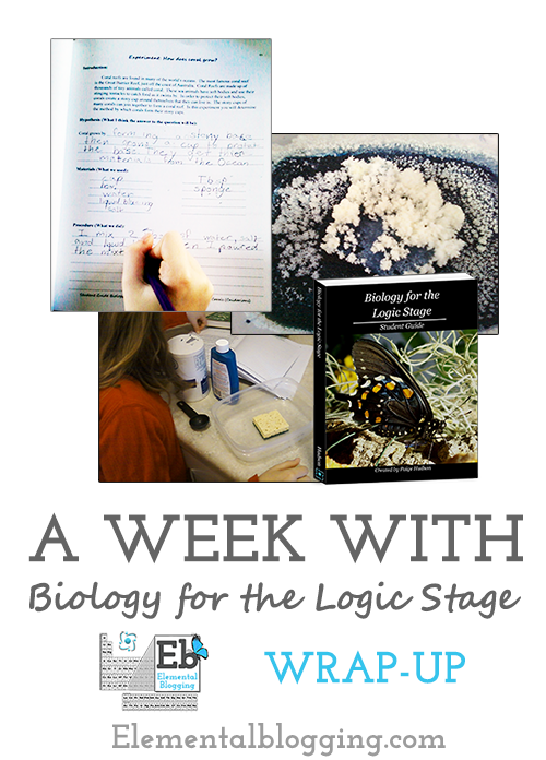 A Week with Biology for the Logic Stage: Wrap-up
