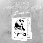 Using Lapbooks to Teach Science