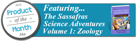 Elemental Science's May Product of the Month: The Sassafras Science Adventures Volume 1: Zoology