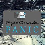 Perfect Curriculum Panic