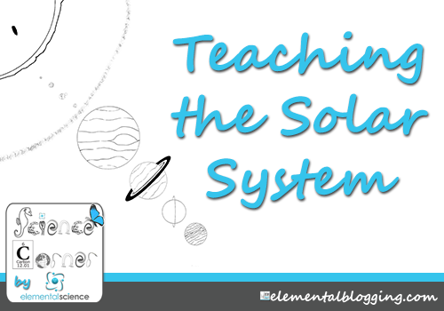 Homeschool Science Corner: Teaching about the Solar System