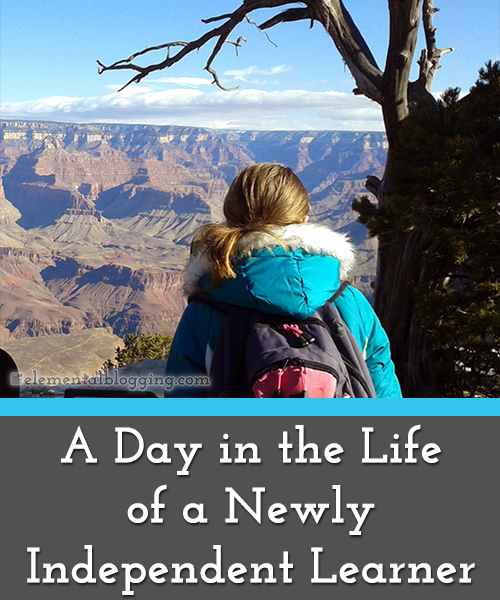 A Day in the Life a Newly Independent Learner | Elemental Blogging