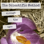 The Scientific Method through the Ages