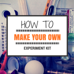 How to make your own experiment kits