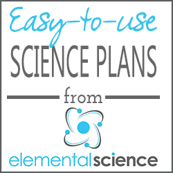 Easy-to-use science plans from Elemental Science!