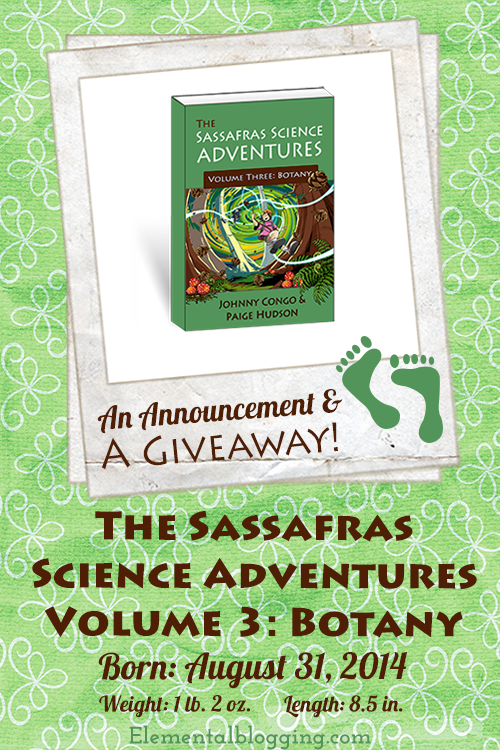 Announcing The Sassafras Science Volume 3: Botany!