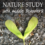 Nature Study with Middle Schoolers